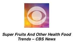 Super Fruites and Other Health Food Trends